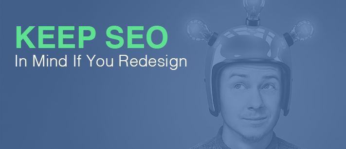 SEO and Web Redesign-All You Need to Know