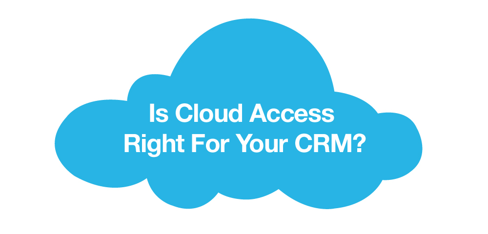 Selecting CRM on Cloud? CRM Software Company in Pune Suggests To Have These Top 5 Features Before You Invest