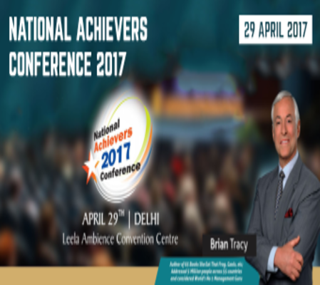 National Achievers Conference Delhi 2017