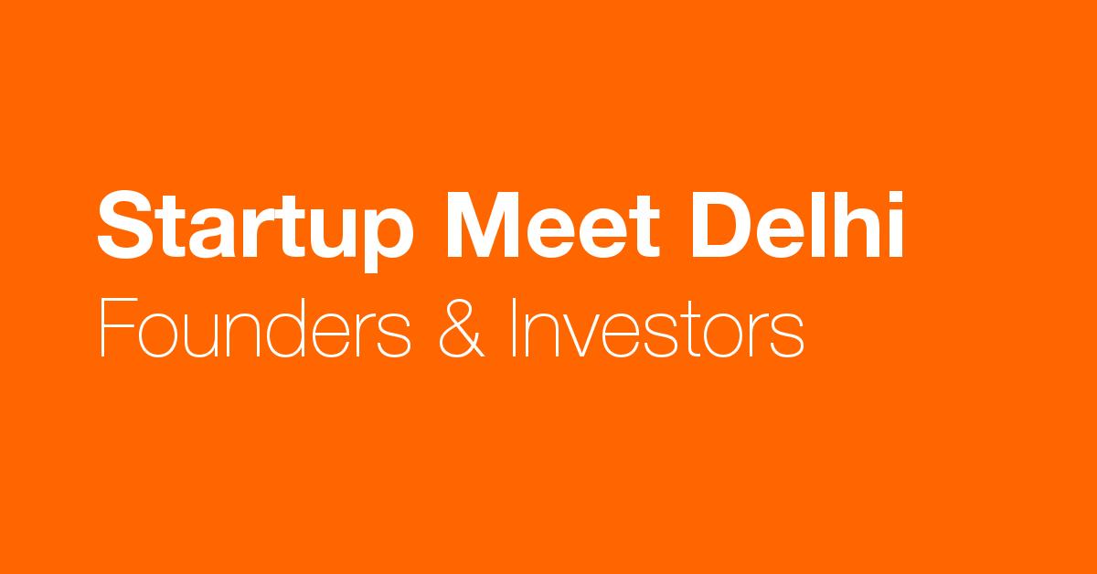 Startup Meet Delhi
