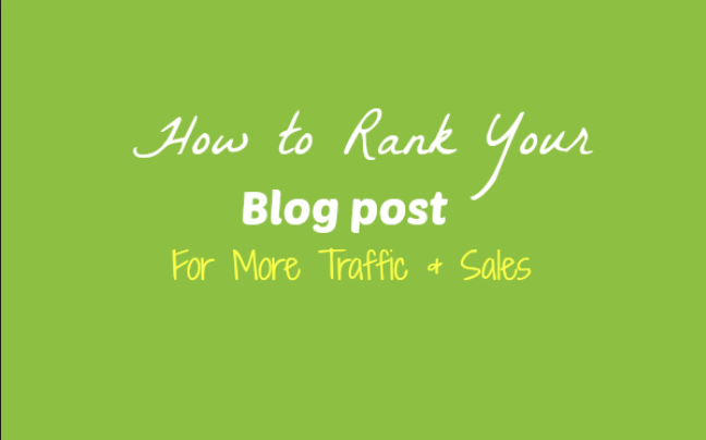 Top 11 Tips On How To Rank Blog Posts On Google First Page