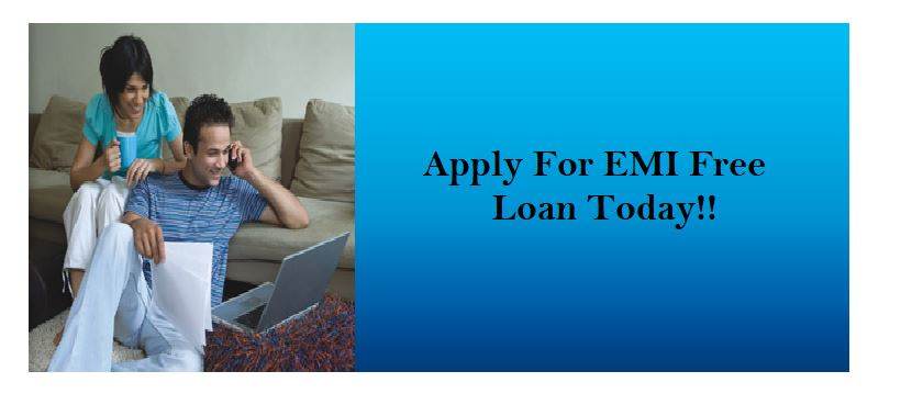 Get EMI Free Loan Today For Your All Financial Needs