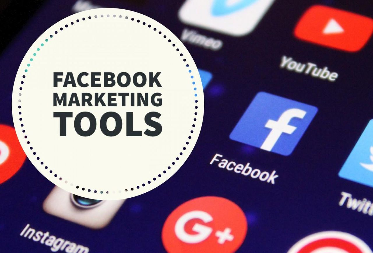 Facebook Marketing Tools | Top 7 Facebook Advertising Tools To Get More Leads
