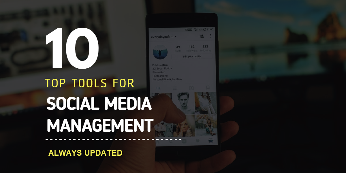 Top 10 Social Media Marketing Tools For Businesses Of All Sizes