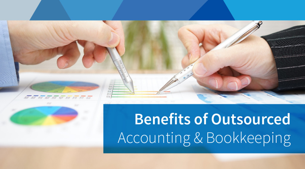 Why Should You Outsource Your Accounting and Bookkeping